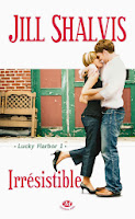 Lucky Harbor 1 - Irrésistible de Jill Shalvis