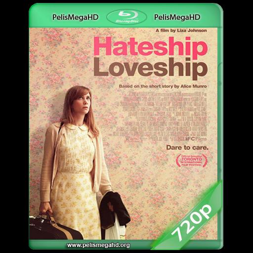 HATESHIP LOVESHIP (2013) 720P WEB-DL MKV HD INGLÉS SUBTITULADO