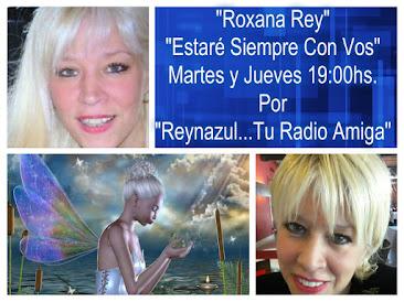 ESTARÉ SIEMPRE CON VOS Con Roxana Rey.