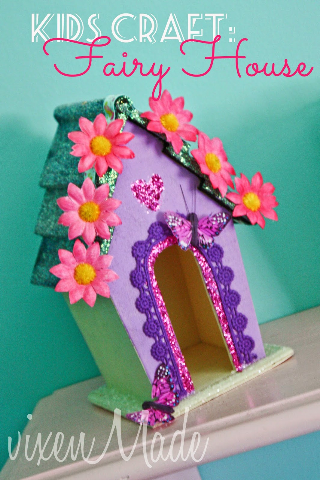 Kids craft fairy house vixenmade parties for Fairy crafts for toddlers