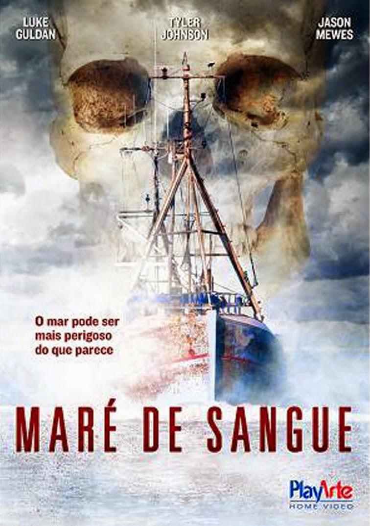 Maré de Sangue – Dublado (2011)