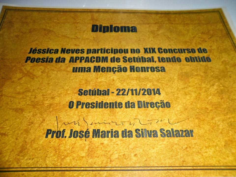 MENÇÃO HONROSA NO XIX CONCURSO DE POESIA APPACDM SETÚBAL (NOVEMBRO 2014)
