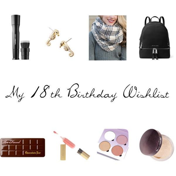 Guilianna Marie: My 18th Birthday Wishlist