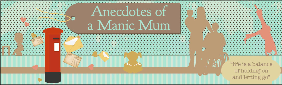 anecdotes of a manic mum