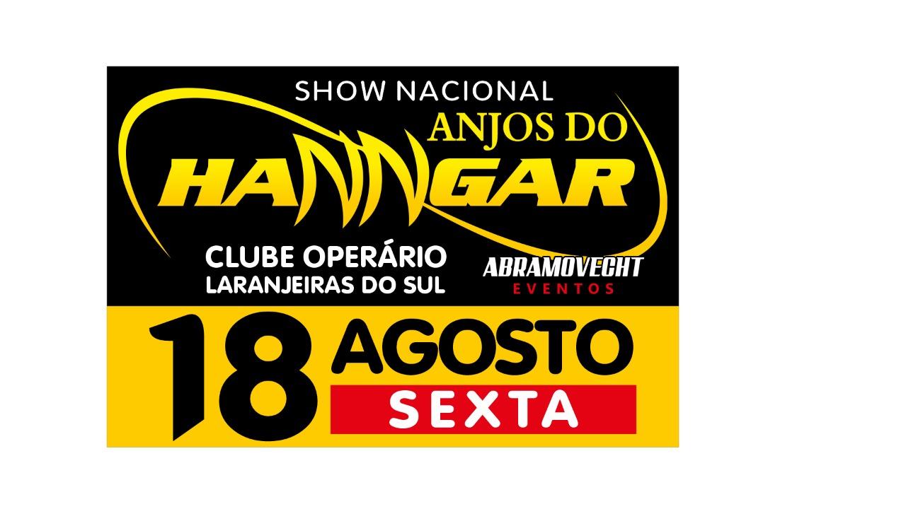 Laranjeiras do Sul:Vem aí o Show Nacional com Anjos do Hangar!!