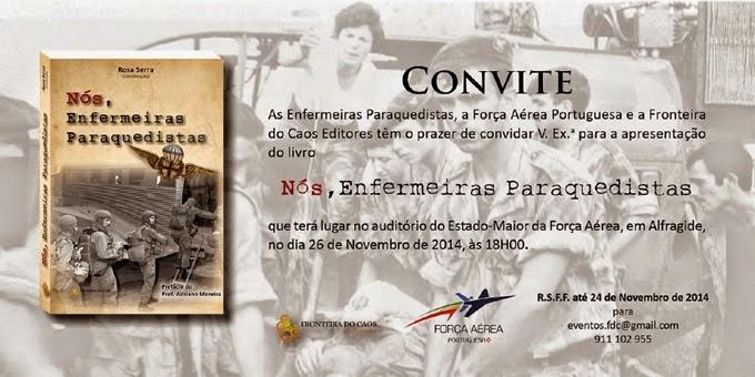 """26 DE NOVEMBRO - LEMBRETE - Apresentação do livro """"Nós Enfermeiras Paraquedistas"""""""