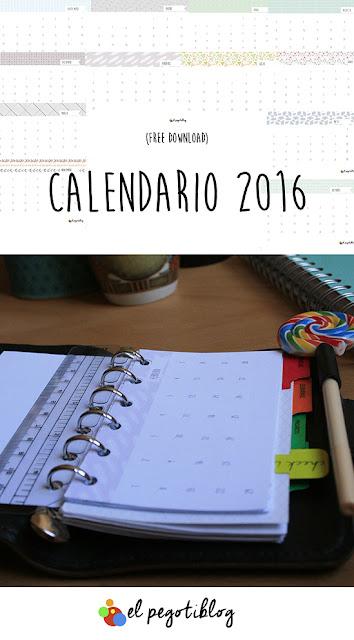 Calendario 2016 - free calendar - El Pegotiblog