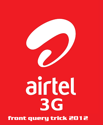 airtel fornt query tricks 2012