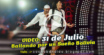 31julio-Bailando Bolivia-cochabandido-blog-video