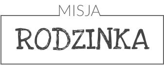 MISJA RODZINKA