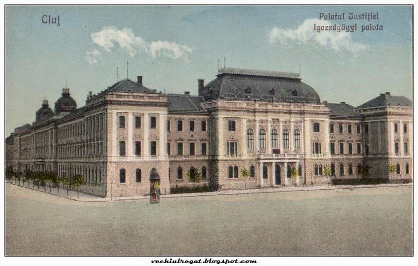 Palatul Justitiei din Clujul de altadata
