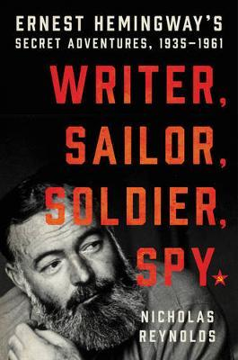 "2017 NY Times Best Seller:  ""Hemingway's Secret Adventure"