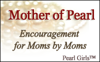 Pearl Girls, moms, encouragement