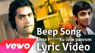Beep Song – Official Lyric Full Video _ Enna P___Ku love Panrom _ Anirudh _ Simbu