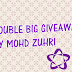 Double Big Giveaways By Mohd Zuhri