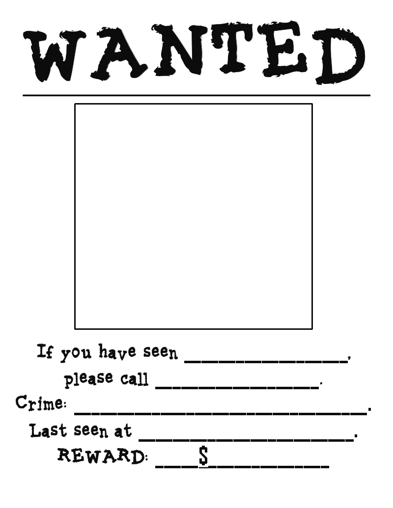 Wanted Poster  Free Printable Wanted Poster