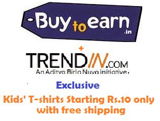 (Live again) Buy kid's T-shirt at Trendin (Aditya Birla's) starting Rs.30 : BuyToEarn