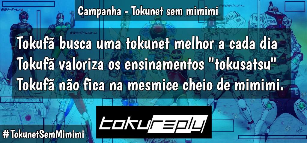 Campanha - Tokunet sem mimimi