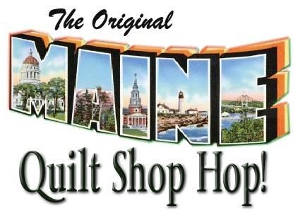 Maine Quilt Shop Hop