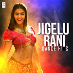Jigelu Rani Dance Hit songs download