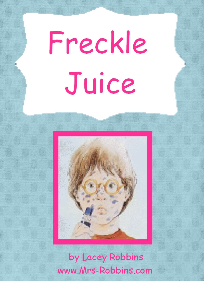 Mrs Robbins 2nd Grade Free Freckle Juice Unit 20 pages – Freckle Juice Worksheets