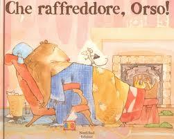 Che raffreddore, orso! Book Cover