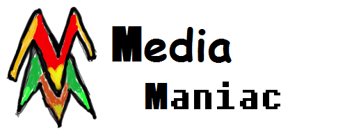 Media Maniac