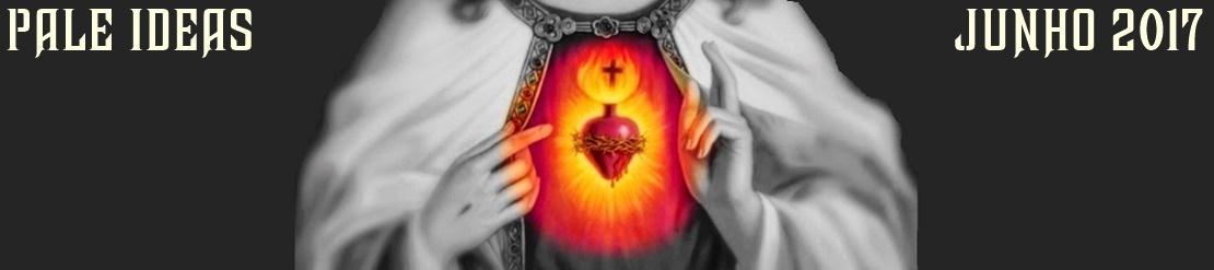 Pale Ideas - Tradição Católica!