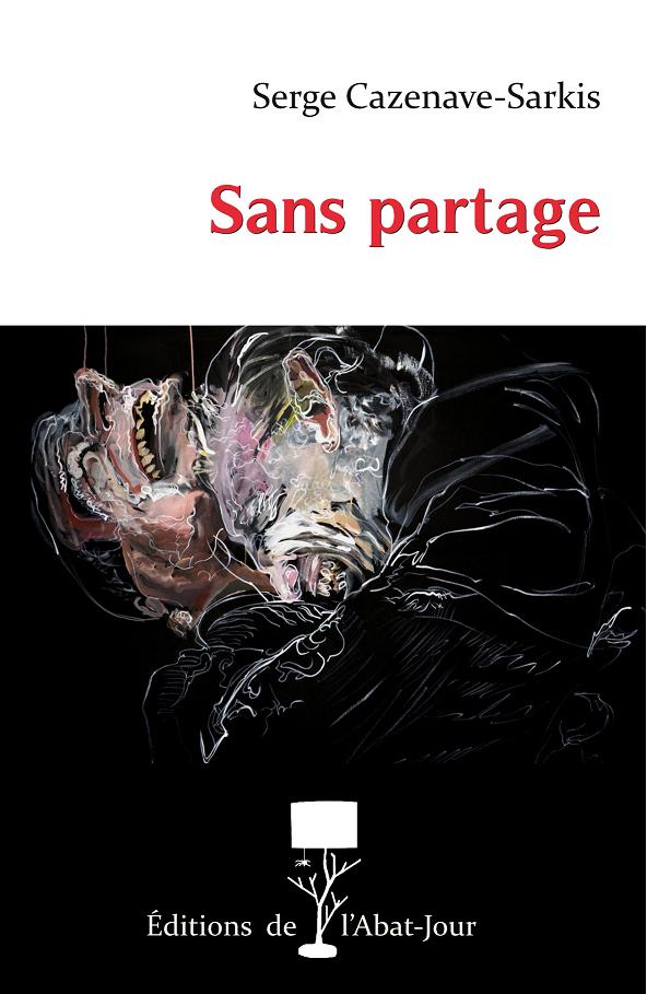 """""""SANS PARTAGE"""""""