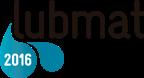 Congreso LUBMAT 2016 BILBAO: Lubricación, Confiabilidad y Tribología