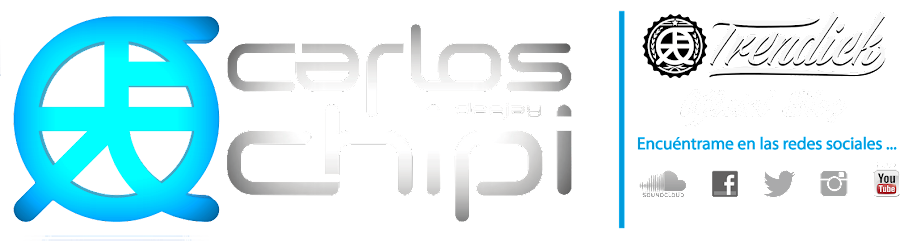 Carlos Chipi Deejay | Official Blog