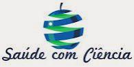 Saúde com Ciência (www.saudecomciencia.com) - Blog de Saúde