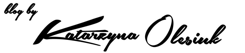 Blog by Katarzyna Olesiuk