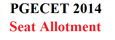 PGECET 2014 Seat Allotment Rank Wise & College Wise
