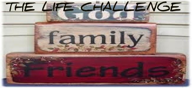 The Life Challenge