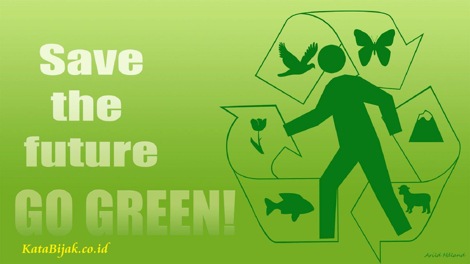 Puisi Tentang Alam Go Green Indonesia - Katakan dan Ceritakan