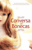 Lançamento do livro Conversa de Bonecas com Alice Nunes e Leticia Furtado dia 25/10/13 na Taberna Alpina