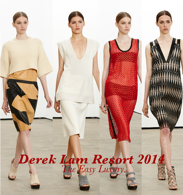 Derek Lam Resort 2014. Easy Luxury.