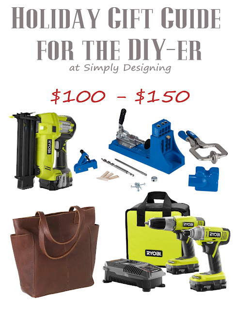 Holiday Gift Guide for the DIY-er | $100 - $150| #giftguide #diy #christmas #holiday
