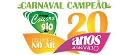 CARNAVAL CAMPEÃO  RADIO CAIÇARA