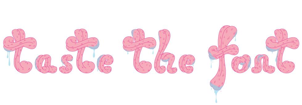 Taste the Font