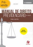 PRÉ-VENDA: Manual de Direito Previdenciário, 15ª ed. 2019 (Hugo Goes)