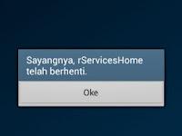 Cara Mengatasi Sayangnya rServices Home telah berhenti