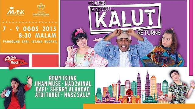 Teater Maduku Kalut Returns Di Istana Budaya