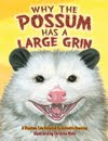 Why the Possum has a Large Grin