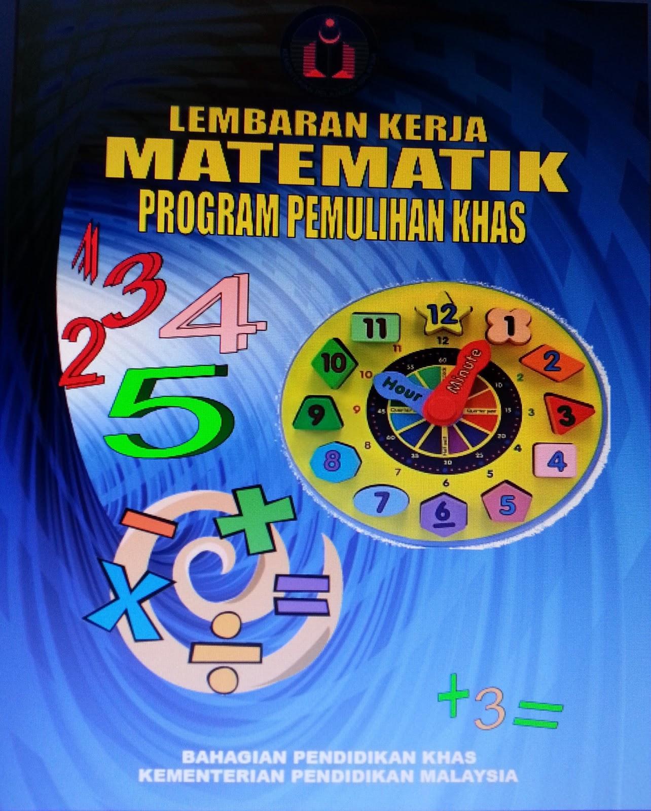 Buku lembaran kerja bahasa melayu dan matematik program pemulihan khas