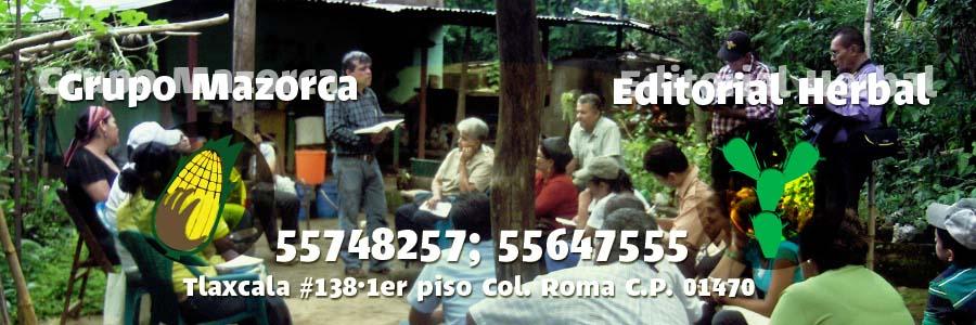 Grupo Mazorca Calpulli A.C. / Ediorial Herbal: CURSOS