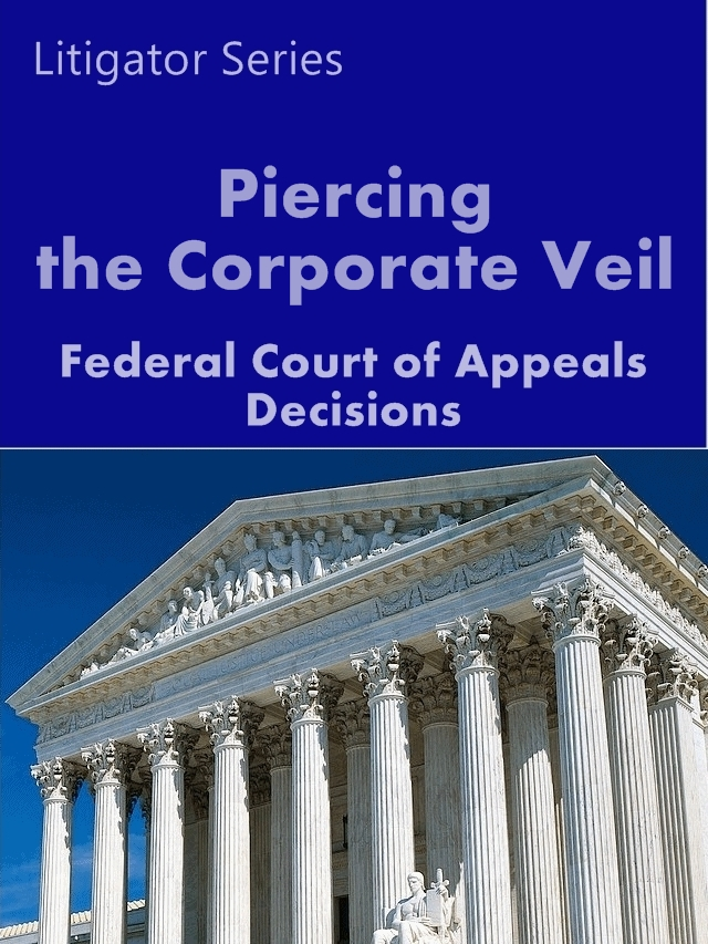 the veil doctrine in company law But the fiction is the whole foundation of english company and insolvency law confirmed that the doctrine of piercing the corporate veil is a well.