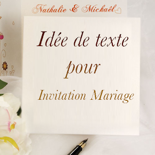 Idée de texte pour invitation mariage