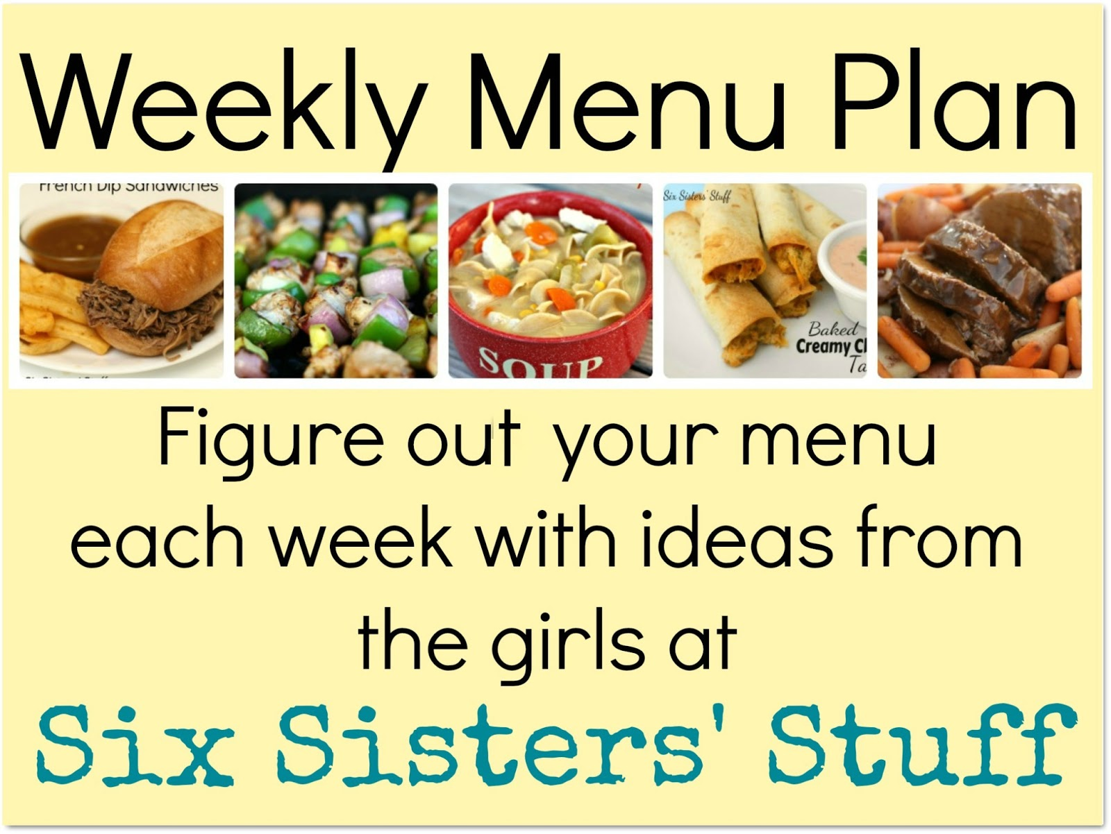 Six Sisters Menu Plan Week 1 – Weekly Menu
